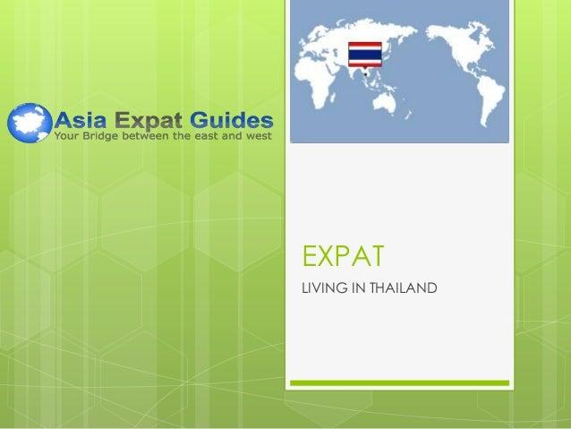 EXPAT LIVING IN THAILAND