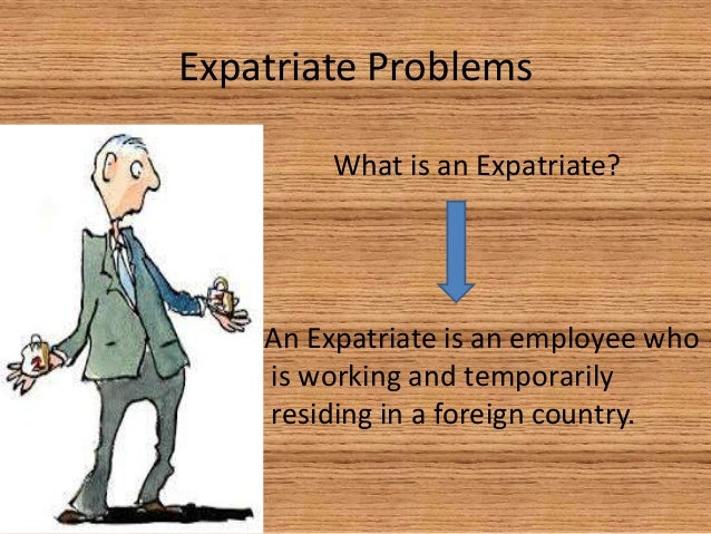 expatriate failure in the indian context India, for example, would be an ideal research context in this respect because of its multi-ethnic society and large diaspora groups ( kee, 2014.