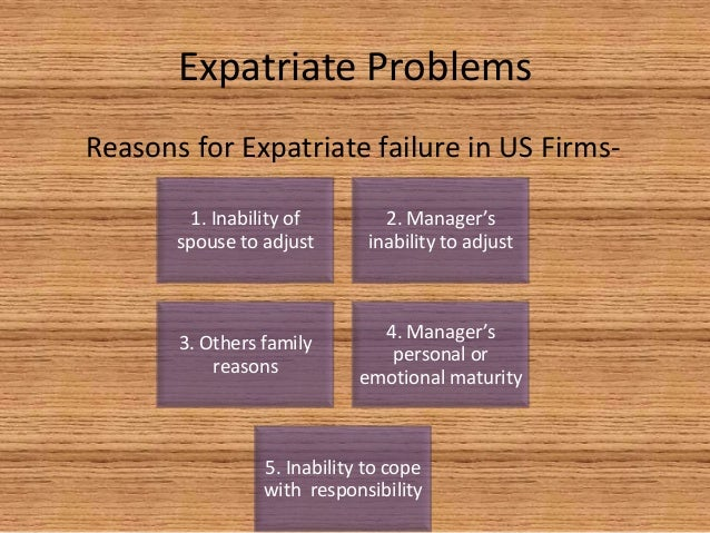 expatriate failure in the indian context Expatriate failure is usually defined as a posting that either ends prematurely or is considered ineffective by senior management most research into the matter has come to the conclusion that failure rates are high and can vary between 10% and 50% depending on the country.