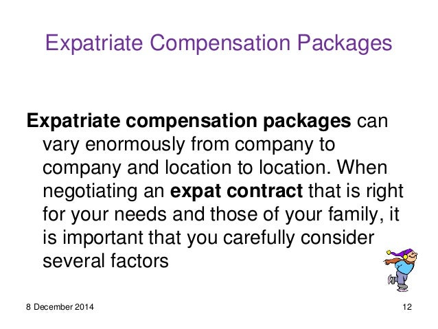 Expatriate Compensation ...