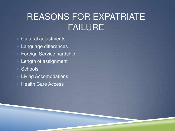 ... 14. REASONS FOR EXPATRIATE ...