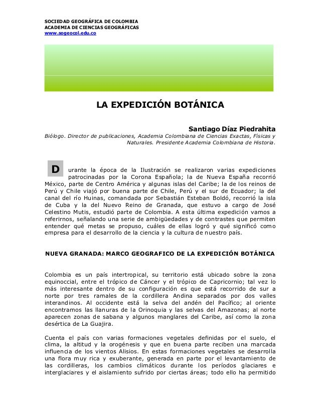 SOCIEDAD GEOGRÁFICA DE COLOMBIA ACADEMIA DE CIENCIAS GEOGRÁFICAS www.sogeocol.edu.co LA EXPEDICIÓN BOTÁNICA Santiago Díaz ...