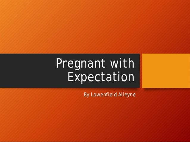 Pregnant with Expectation By Lowenfield Alleyne