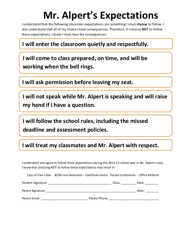 Mr. Alpert's Expectations I understand that the following classroom expectations are something I ...