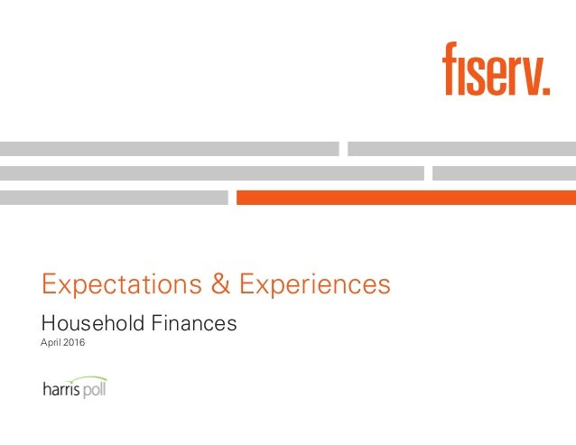 Expectations & Experiences: Household Finances