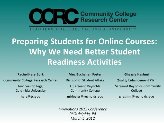 Preparing Students for Online Courses:         Why We Need Better Student              Readiness Activities        Rachel ...