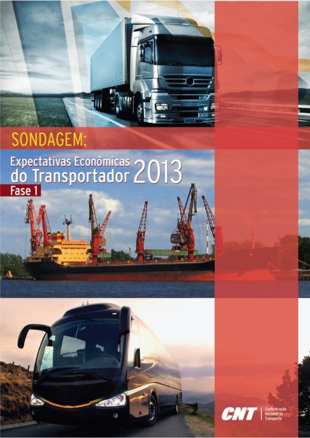 Sondagem: Expectativas Econômicas     do Transportador - 2013
