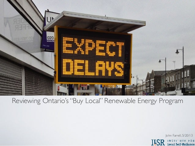 "Reviewing Ontario's ""Buy Local"" Renewable Energy ProgramJohn Farrell, 5/20/13"