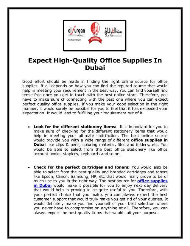 Expect High-Quality Office Supplies In Dubai Good effort should be made in finding the right online source for office supp...