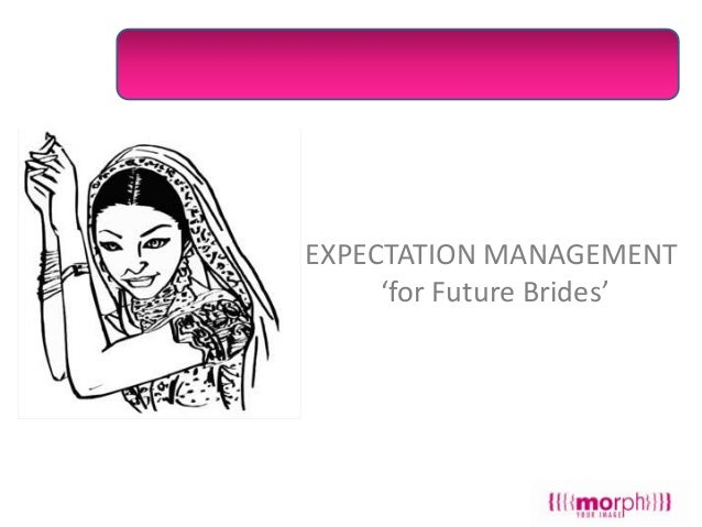 EXPECTATION MANAGEMENT 'for Future Brides'