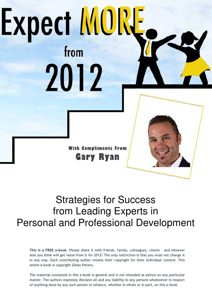 With Compliments From                               Gary Ryan        Strategies for Success       from Leading Experts inP...