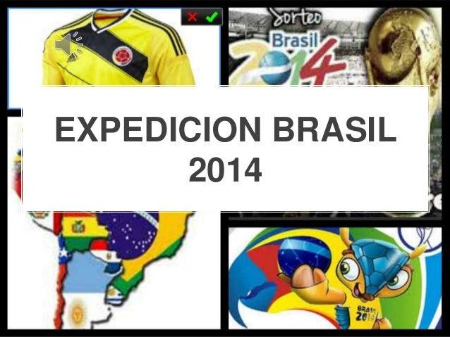 EXPEDICION BRASIL 2014