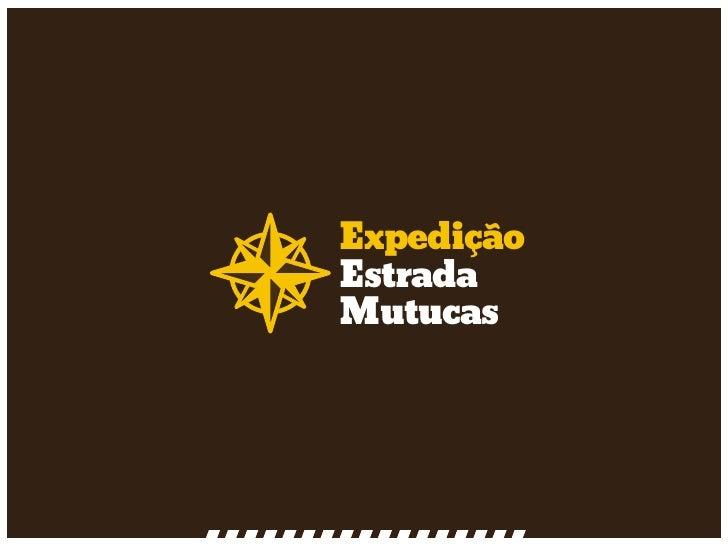ExpediçãoEstradaMutucas