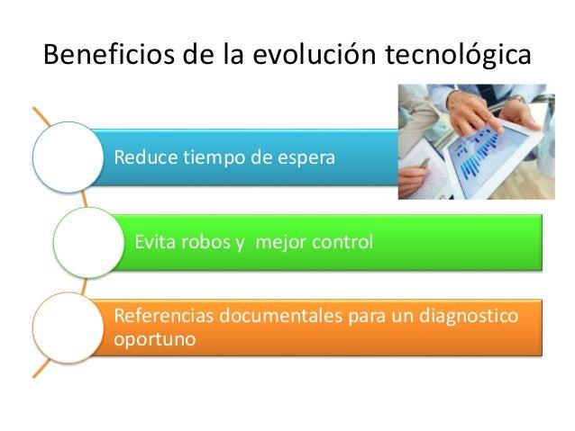 Reducción de costos por tratamientos o estudios innecesarios acceso rápido y sencillo de información que apoye la investig...