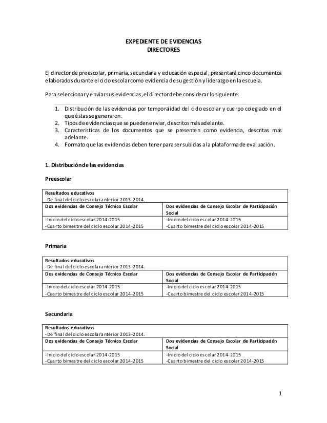 1 EXPEDIENTE DE EVIDENCIAS DIRECTORES El director de preescolar, primaria, secundaria y educación especial, presentará cin...