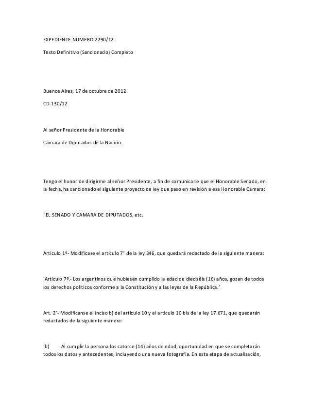 EXPEDIENTE NUMERO 2290/12Texto Definitivo (Sancionado) CompletoBuenos Aires, 17 de octubre de 2012.CD-130/12Al señor Presi...