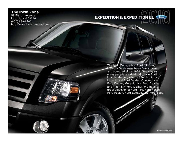 The Irwin Zone 59 Bisson Avenue Laconia,NH 03246                EXPEDITION & EXPEDITION EL (800) 639-6700 http://www.irwin...