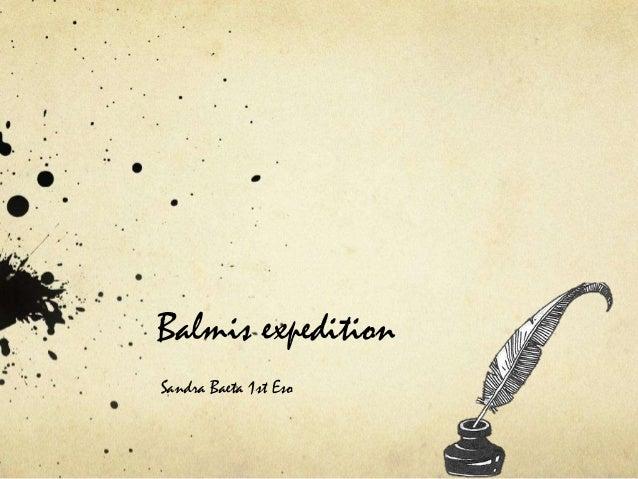 Balmis expedition Sandra Baeta 1st Eso
