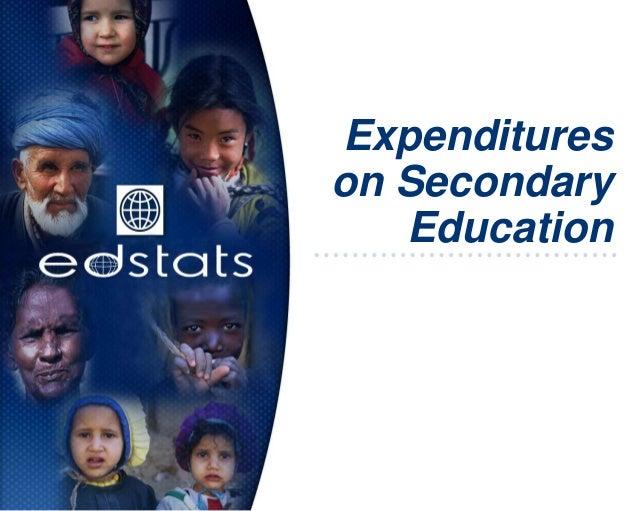 Expenditureson SecondaryEducation