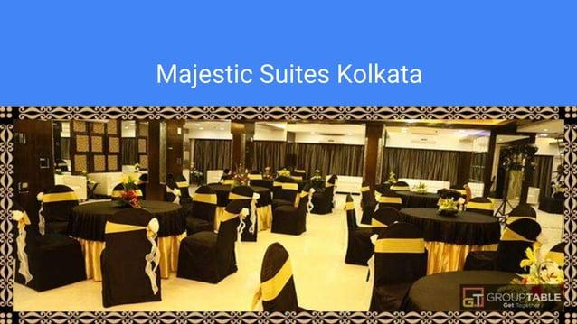 Majestic Suites Kolkata