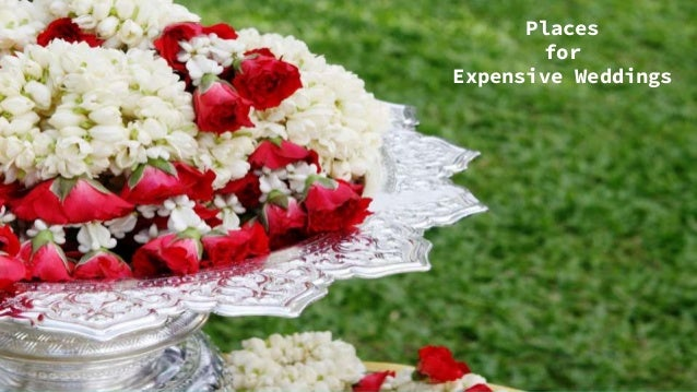 Places for Expensive Weddings