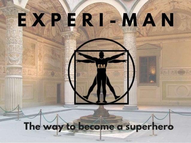 Experi-man