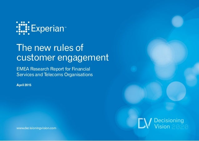 The new rules of customer engagement EMEA Research Report for Financial Services and Telecoms Organisations April 2015 www...