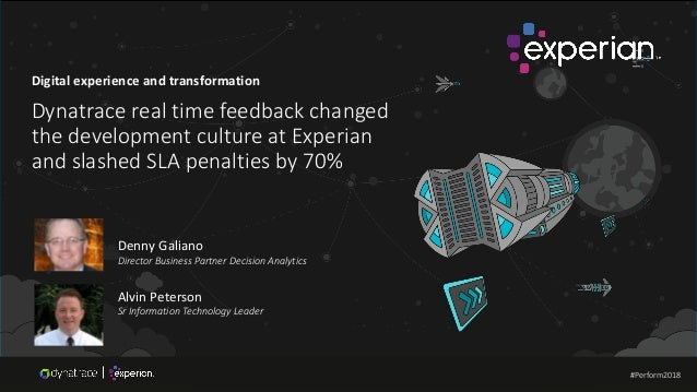 Experian: Dynatrace real time feedback changed the