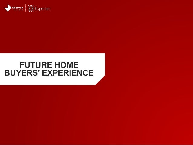 FUTURE HOME BUYERS' EXPERIENCE