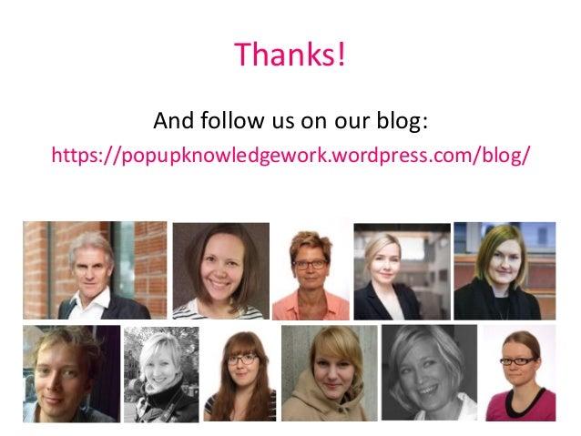 Thanks! And follow us on our blog: https://popupknowledgework.wordpress.com/blog/