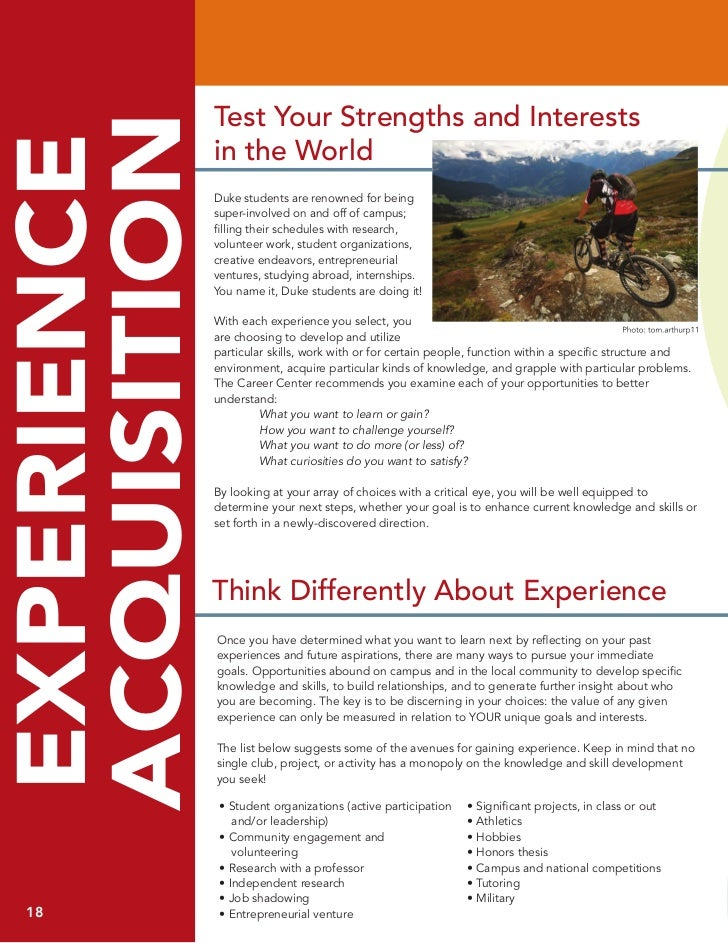 test your Strengths and interestsACQUISITIONEXPERIENCE              in the World              Duke students are renowned f...