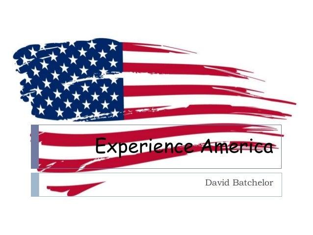 Experience America David Batchelor