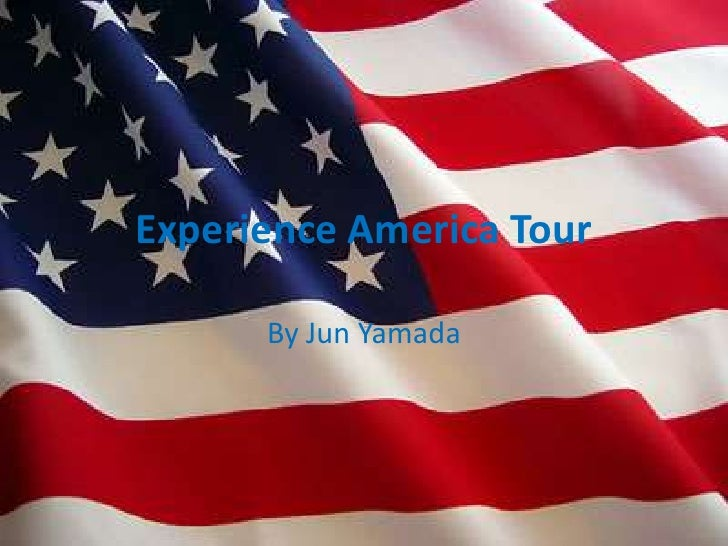 Experience America Tour<br />By Jun Yamada<br />