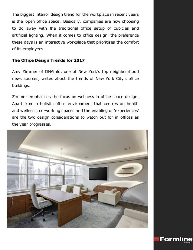 The biggest interior design trend for the workplace in recent years is the 'open office space'. Basically, companies are n...