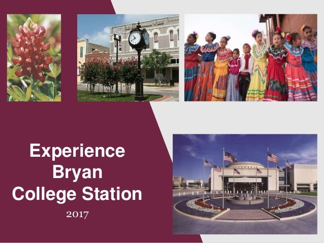 Experience Bryan College Station 2017