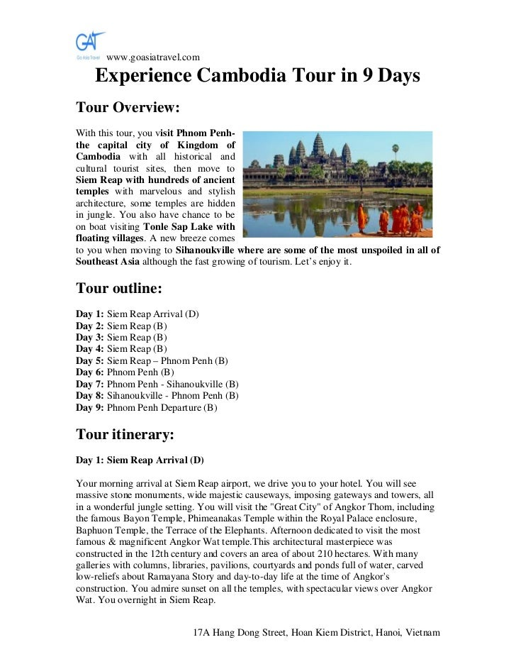 www.goasiatravel.com    Experience Cambodia Tour in 9 DaysTour Overview:With this tour, you visit Phnom Penh-the capital c...