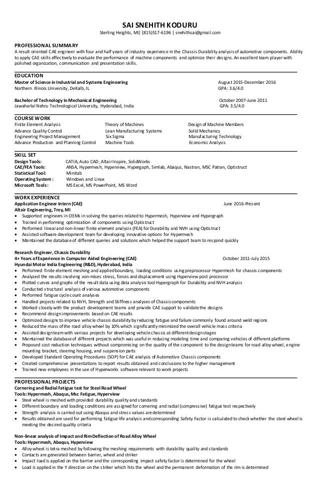 Experienced Cae (FEA) Engineer Resume. SAI SNEHITH KODURU Sterling Heights,  MI| (815)517 6196 | Snehithsai ...  Experienced Engineer Resume