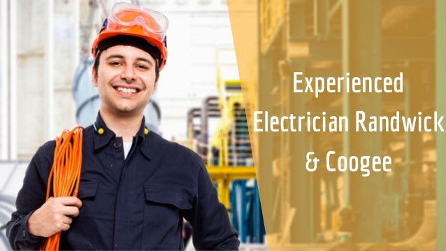 Experienced Electrician Randwick & Coogee