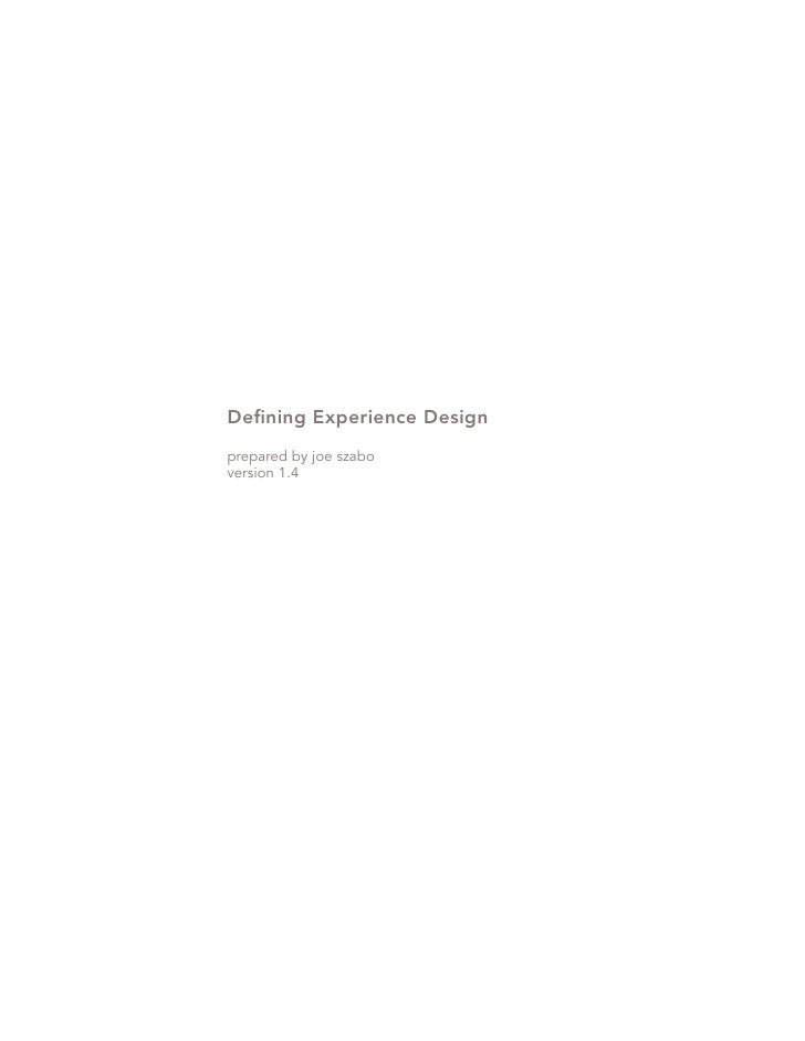 Defining Experience Design prepared by joe szabo version 1.4