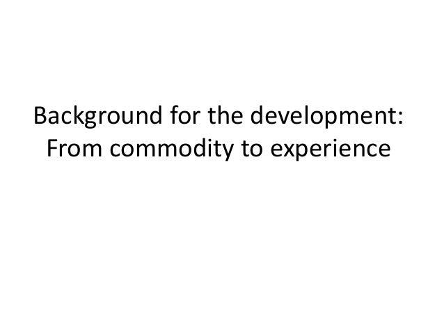 Experience economy Slide 3