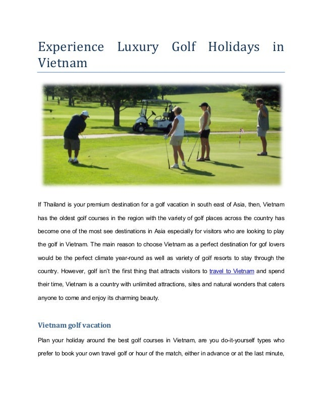 Experience luxury golf holidays in vietnam experience luxury golf holidays in vietnam if thailand is your premium destination for a golf vacation solutioingenieria Choice Image