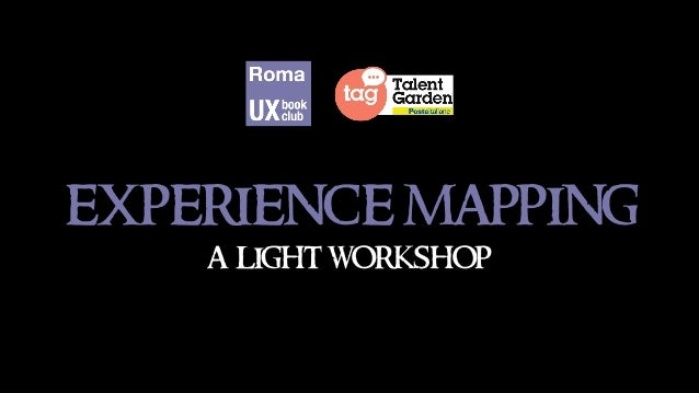 experience mapping a light workshop
