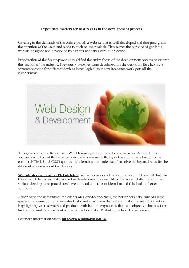 Experience matters for best results in the development processCatering to the demands of the online portal, a website that...