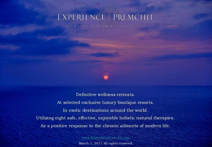 Health Retreat : EXPERIENCE | PREMCHIT : Natural Detox Retreat : Paresa Phuket Thailand                         Definitive...
