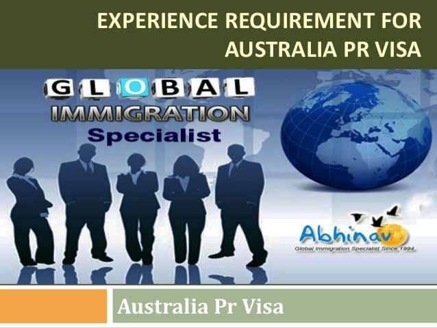 EXPERIENCE REQUIREMENT FOR AUSTRALIA PR VISA Australia Pr Visa