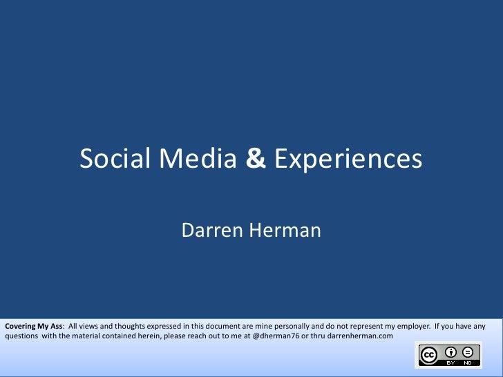 Social Media & Experiences                                                   Darren Herman    Covering My Ass: All views a...