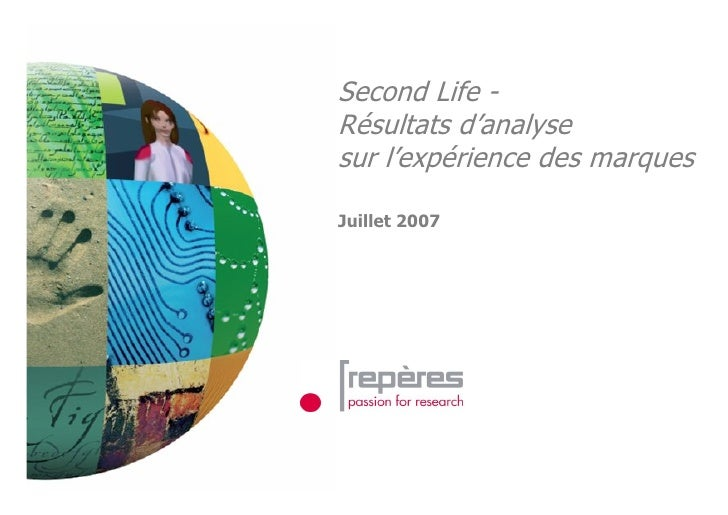 Second Life - Résultats d'analyse sur l'expérience des marques  Juillet 2007