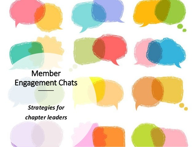 Member Engagement Chats Strategies for chapter leaders