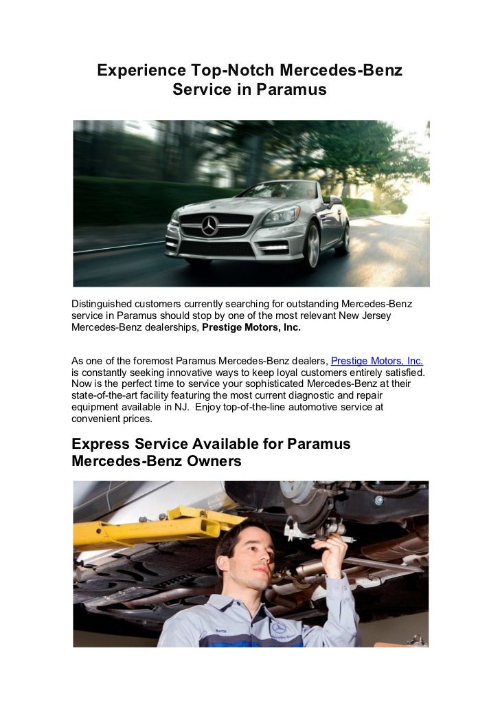 Experience Top-Notch Mercedes-Benz             Service in ParamusDistinguished customers currently searching for outstandi...