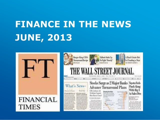 FINANCE IN THE NEWSJUNE, 2013